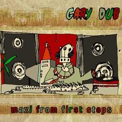 Gary Dub - First Steps